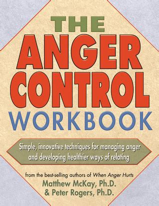 The Anger Workbook the anger workbook by matthew mckay reviews discussion bookclubs lists