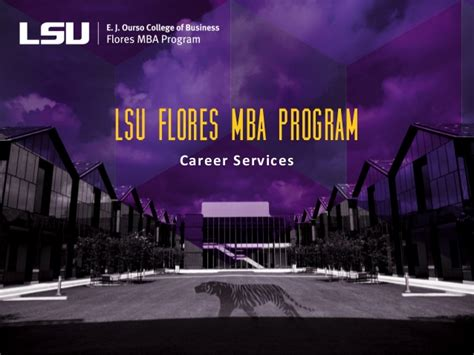 Lsus Mba Data Analytics by Lsu Flores Mba Program Career Services