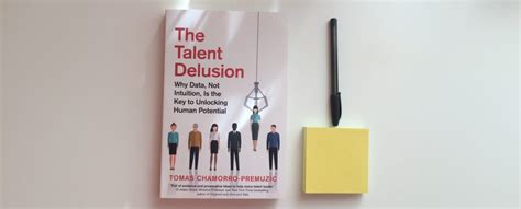 the talent delusion why data not intuition is the key to unlocking human potential books autoamăgirea noastră despre talent 238 l căutăm fără să dăm