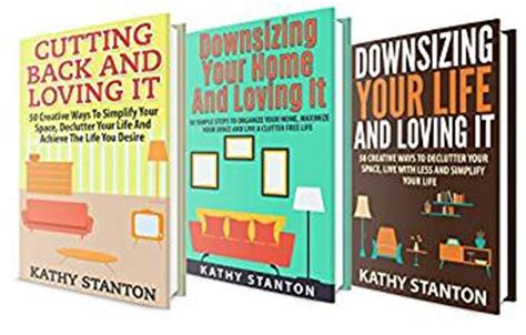 downsizing your life downsizing your life box set 3 in 1 learn 150 simple