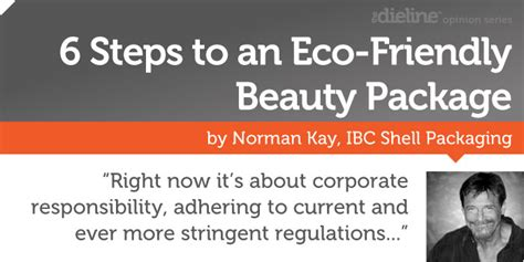 7 Smalls Steps To Being Eco Friendly by 6 Steps To An Eco Friendly Package The Dieline