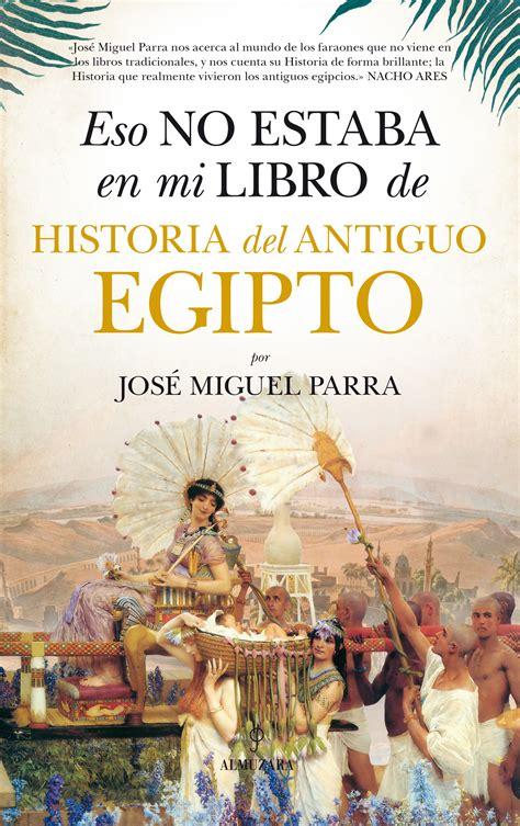 eso no estaba en 8416392862 comprar libro eso no estaba en mi libro de historia del antiguo egipto