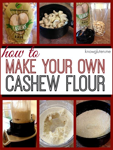 make your own dinner how to make your own cashew flour for gluten free baking