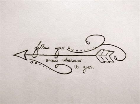 follow your arrow tattoo 70 best arrow tattoos design and ideas