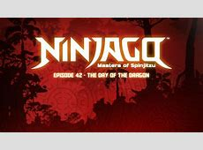 The Day of the Dragon | Ninjago Wiki | FANDOM powered by Wikia Lego Ninjago New Episodes 2015