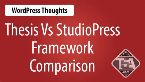 switching thesis advisors thesis vs genesis wordpress framework systems compared
