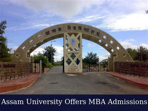 Mba In Assam by Assam Offers Admissions To Mba Programme For