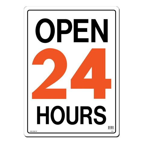 lynch sign 15 in x 21 in open 24 hours sign printed on