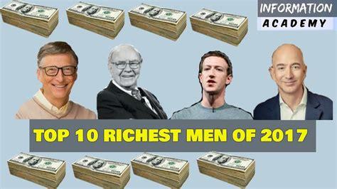 top 10 richest in the world 2017 dunya k dus ameer log urdu