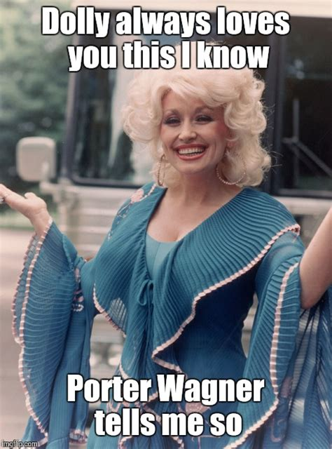 Dolly Parton Meme - dolly parton meme 28 images 25 best ideas about dolly