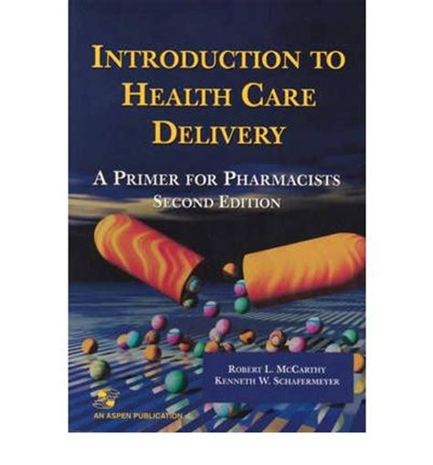 an introduction to global health delivery books introduction to health care delivery a primer for
