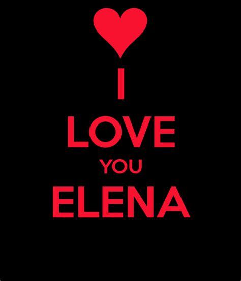 Love Elena I Love You Generator I Love Ny | i love you elena poster lukas keep calm o matic