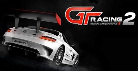 gt racing 2 the real car exp apk gt racing 2 the real car exp v1 5 6a mod apk