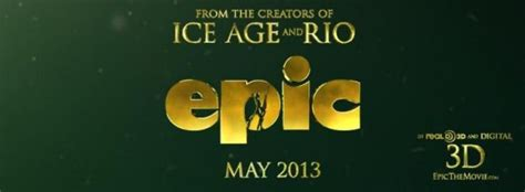 epic film logo new animation movie epic has a trailer film equals
