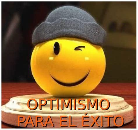 la fuerza del optimismo taller de felicidad febrero 2012