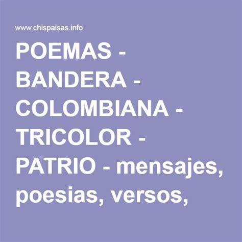 pabellon tricolor letra poemas bandera colombiana tricolor patrio