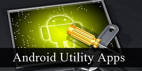 best android utility apps top 10 best utility apps for android 2016 safe tricks