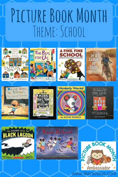 picture book month picture book month theme school literacious