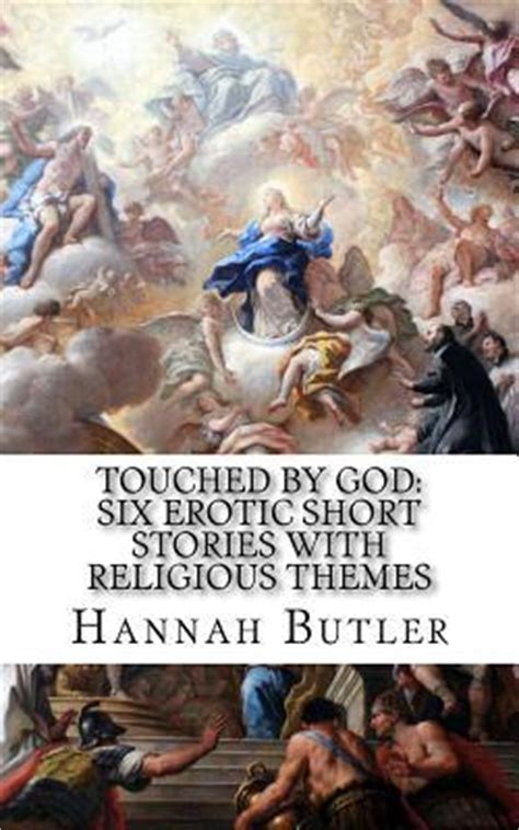 Religious Themes In Stories | touched by god six erotic short stories with religious