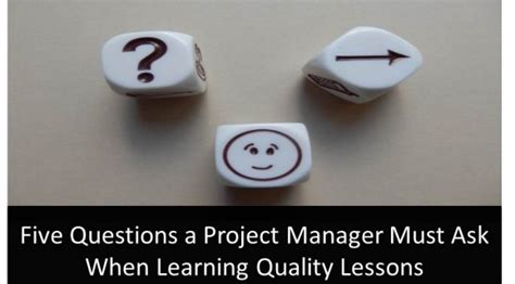 five questions a project manager must ask when learning