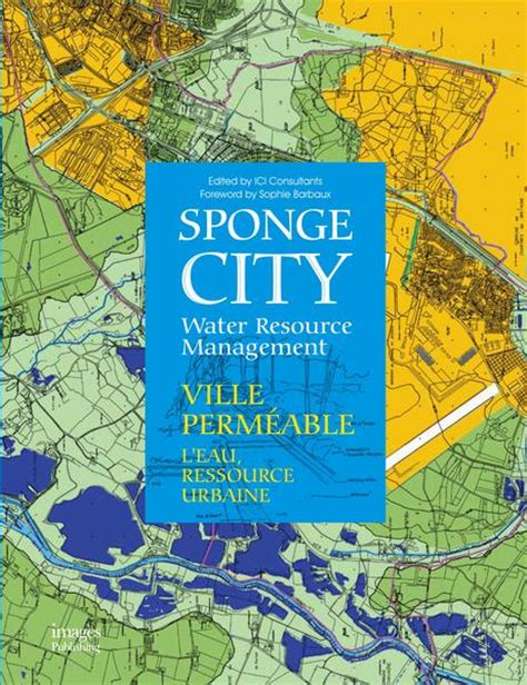 resource salvation the architecture of reuse books sponge city water resource management images publishing