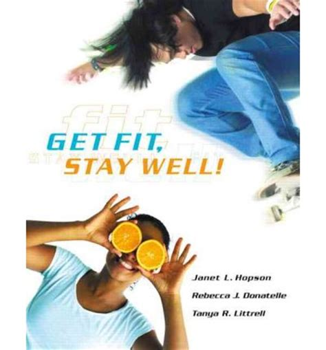 how healing works get well and stay well using your power to heal books get fit stay well j donatelle 9780805379143