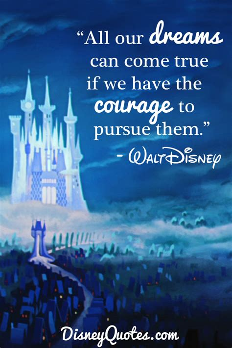 10 Inspiring Walt Disney Quotes To Brighten Your Day My College Dreams Are Finally Coming True And I Graduated Two Decades Ago