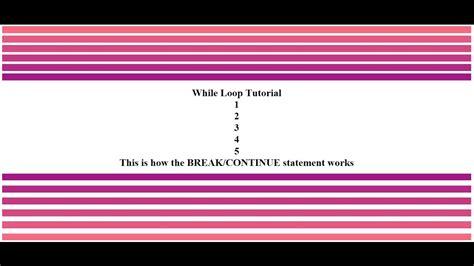 javascript pattern using loops javascript while loop tutorial using break and continue