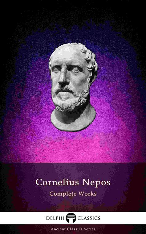 Cornelius Nepos history delphi classics