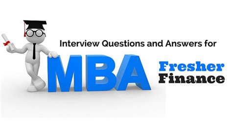 Certifications For Mba Finance Students by Questions And Answers For Fresher Mba Finance