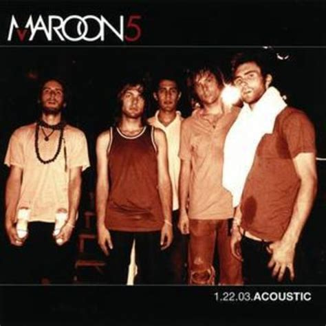 Cd Maroon 5 Songs About Import maroon 5 1 22 03 acoustic us import cd 2004