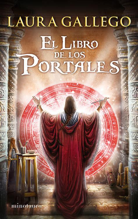 rese 241 a el libro de los portales laura gallego viviendo en nuestro cuento blog literario