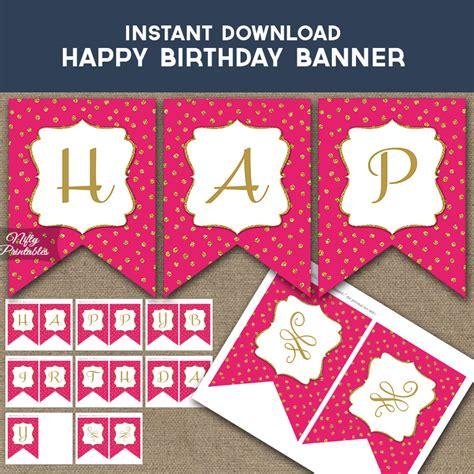 printable happy birthday banner pink happy birthday banner hot pink gold dots nifty printables
