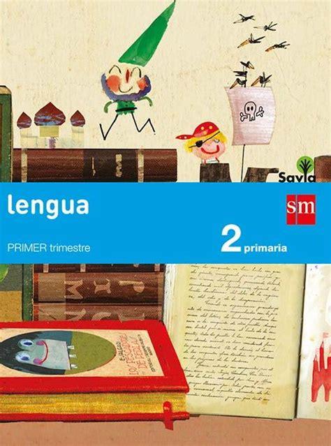 descargar libro 5 primaria savia lengua 2 trimestre lengua smsavia