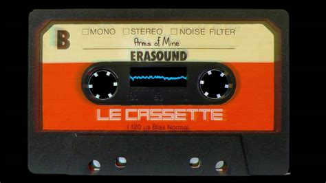 le cassette le cassette arms of mine
