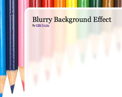 css layout effects blurry background effect css tricks