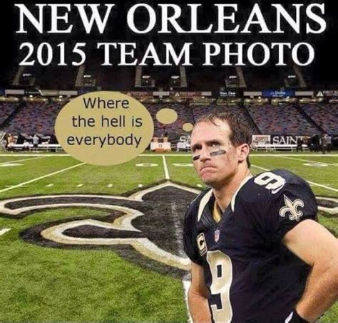 Saints Memes - true dat what are they doing who dat nation