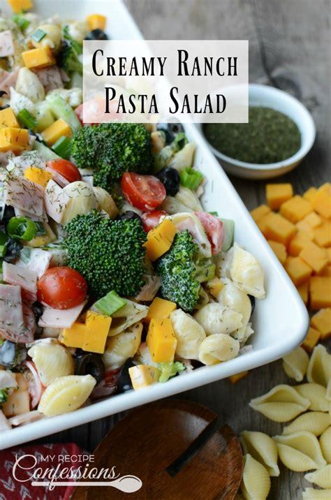 creamy ranch pasta salad family fresh meals creamy ranch pasta salad my recipe confessions