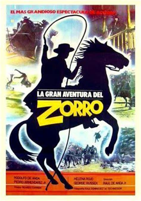 la aventura del zorro la gran aventura del zorro 1976 filmaffinity