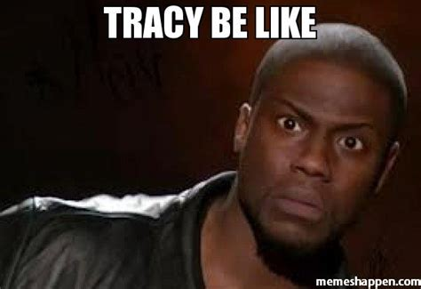 Tracy Meme - tracy meme 60555 dfiles