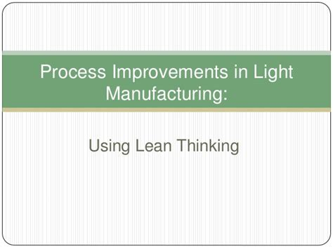 Mba In Process Improvement by Lean Manufacturing Overview Mba Consulting Class