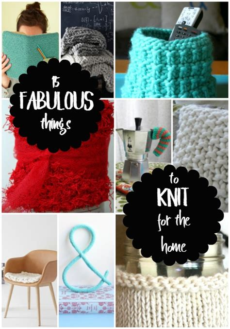 things to knit 15 fabulous things to knit for the home dukes and duchesses
