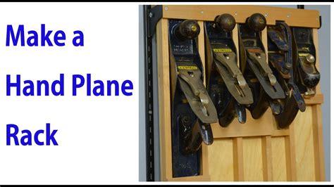 build  hand plane wall mount rack youtube