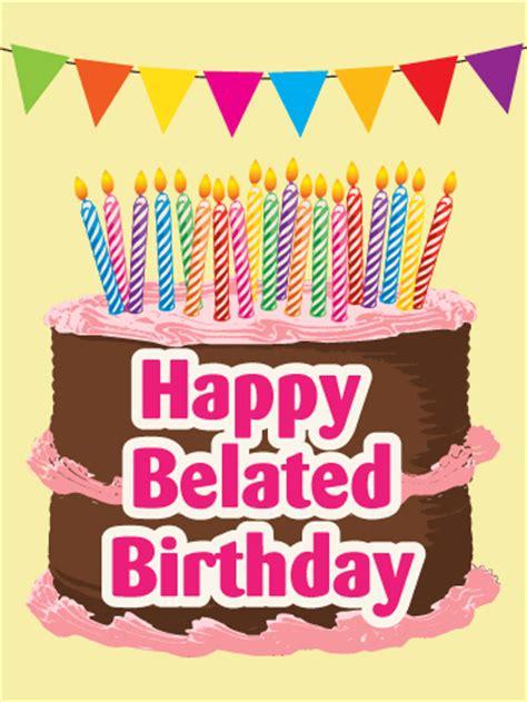 Happy Belated Birthday E Card Happy Belated Birthday Cards Gangcraft Net