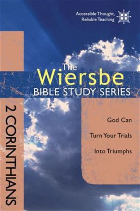 the niv study bible bible series books the wiersbe bible study series 2 corinthians god can