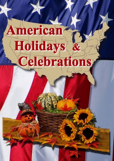 american holidays and celebrations with photos dates
