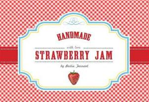 Free Jam Label Templates by Strawberry Jam Labels Infarrantly Creative
