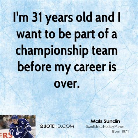 mats sundin quotes quotehd