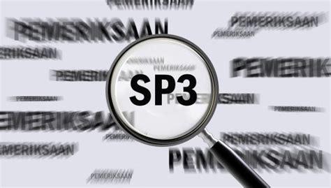 pengertian sp3 dalam undang undang iglobalnews