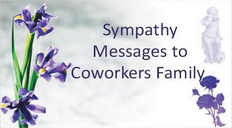 messages for coworkers sympathy messages to coworkers family